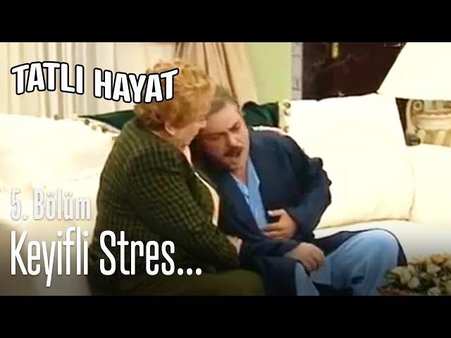 Keyifli stres... - Tatlı Hayat 5. Bölüm