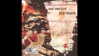 Watch We Versus The Shark You Dont Have To Kick It video
