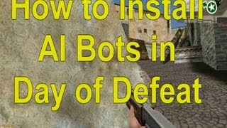 day of defeat ai bot install easy w download links