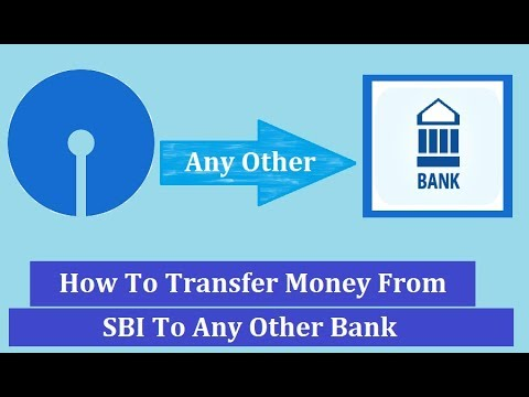 How To Transfer Money From SBI To Any Other Bank Hindi 2018
