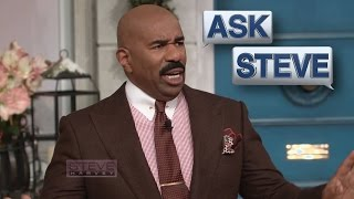 Ask Steve: Men don't give a damn how long it takes! || STEVE HARVEY