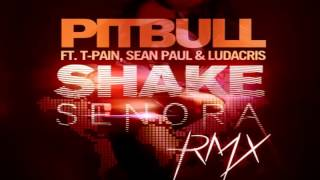Pitbull Ft T-Pain & Sean Paul - Shake Señora (DJ Giancarlos Simple Edit)