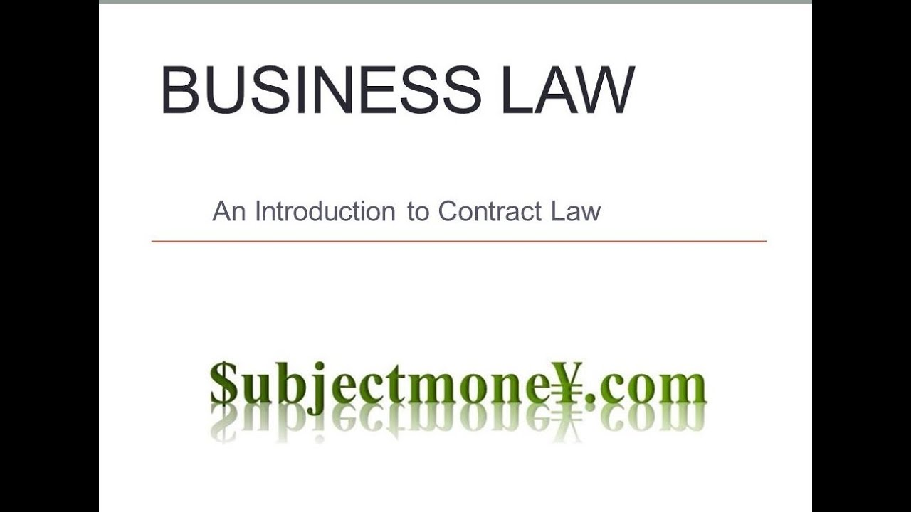Business Law  Contract Law  A LessonLecture On Contract Law