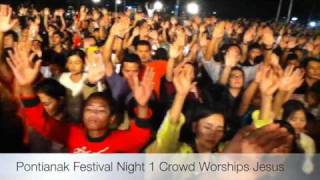 Peter Youngren presents -Pontianak Indonesia Gospel Festival - Night 1
