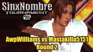 SinxNombre 2 | O - AwpWilliams vs MastaKilla5151 - Round 2