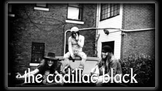 The Cadillac Black - Down To The River