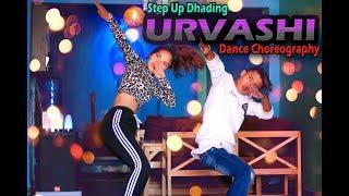 URVASHI | Yo Yo Honey Singh | Dance Choreography | Step Up Dhading