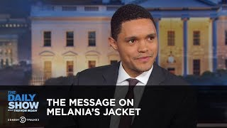 The Message on Melania's Jacket  - Between the Scenes | The Daily Show