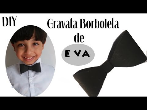 Diy Gravata Borboleta De E V A Youtube