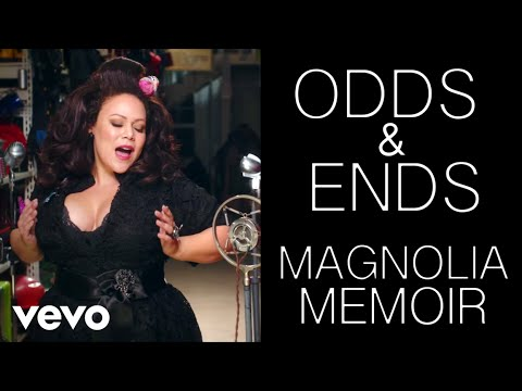 Magnolia Memoir - Odds & Ends - Official Music Video