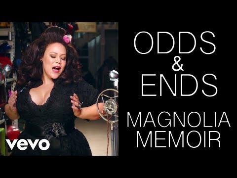 Magnolia Memoir - Odds & Ends - Official Music Video