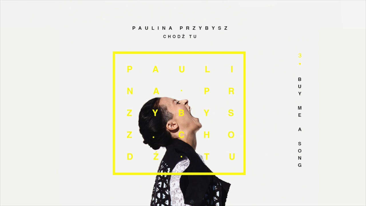Paulina Przybysz – Buy Me A Song (Official Audio)