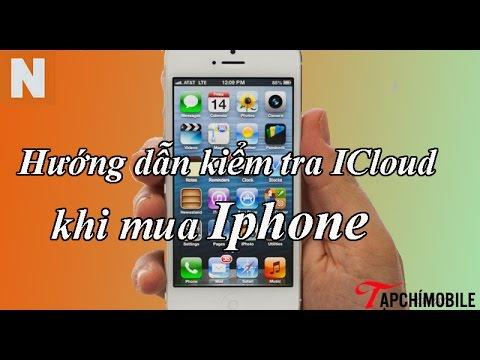 Cách kiểm tra tài khoản dính icloud khi mua iphone 4/4s/5s/5/6/6 plus cũ mới