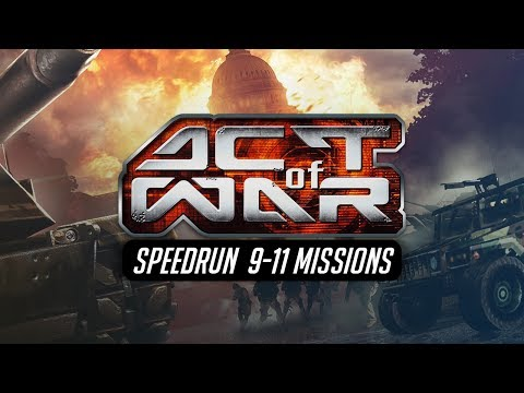 Act of War: Direct Action 9-11 Missions Speedrun