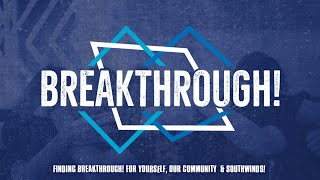 Breakthrough // What's Next; Together // 03.31.2021