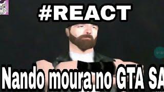 NANDO MOURA NO GTA SA (React)