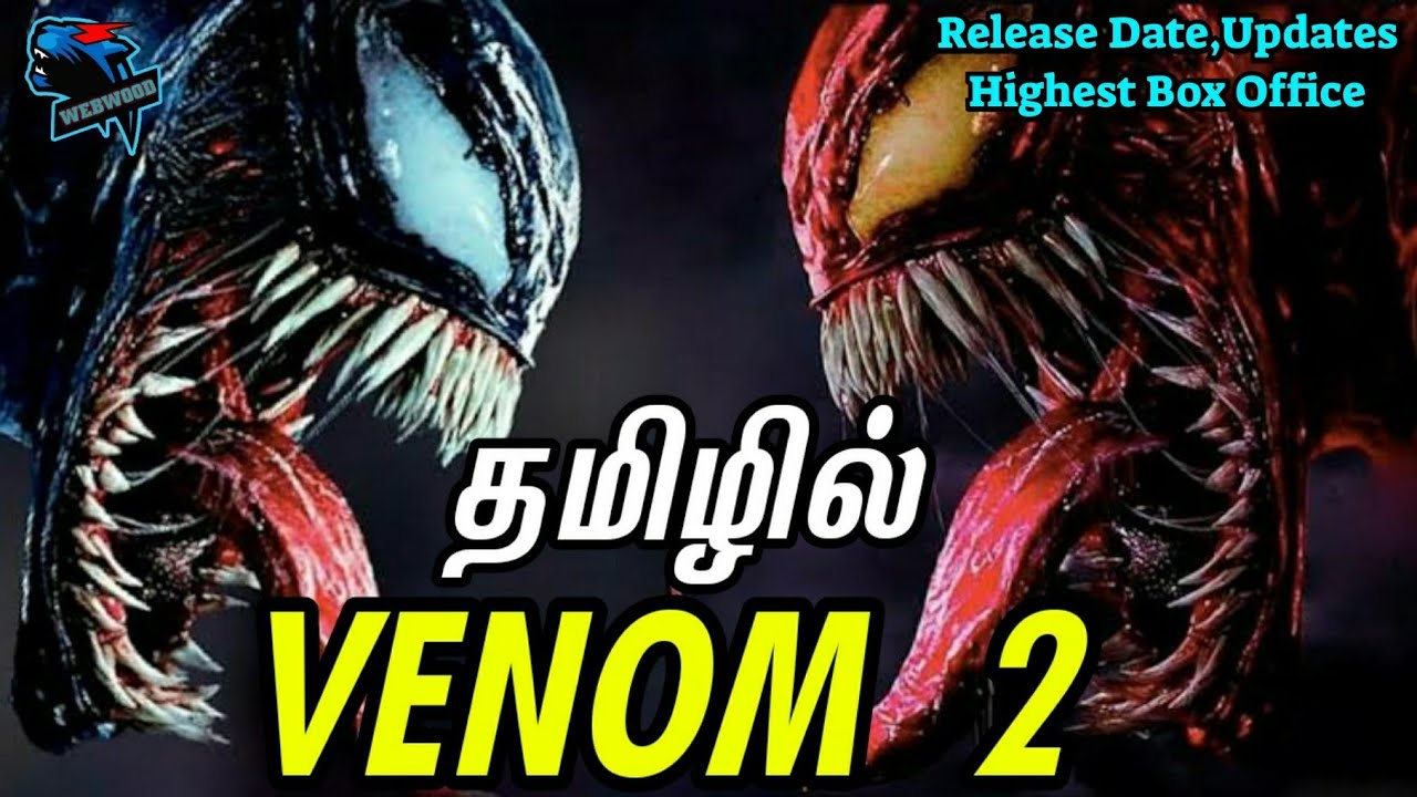 Download #Venom2#Tamil Venom Let there be Carnage Release Date,Updates in Tamil தமிழில்