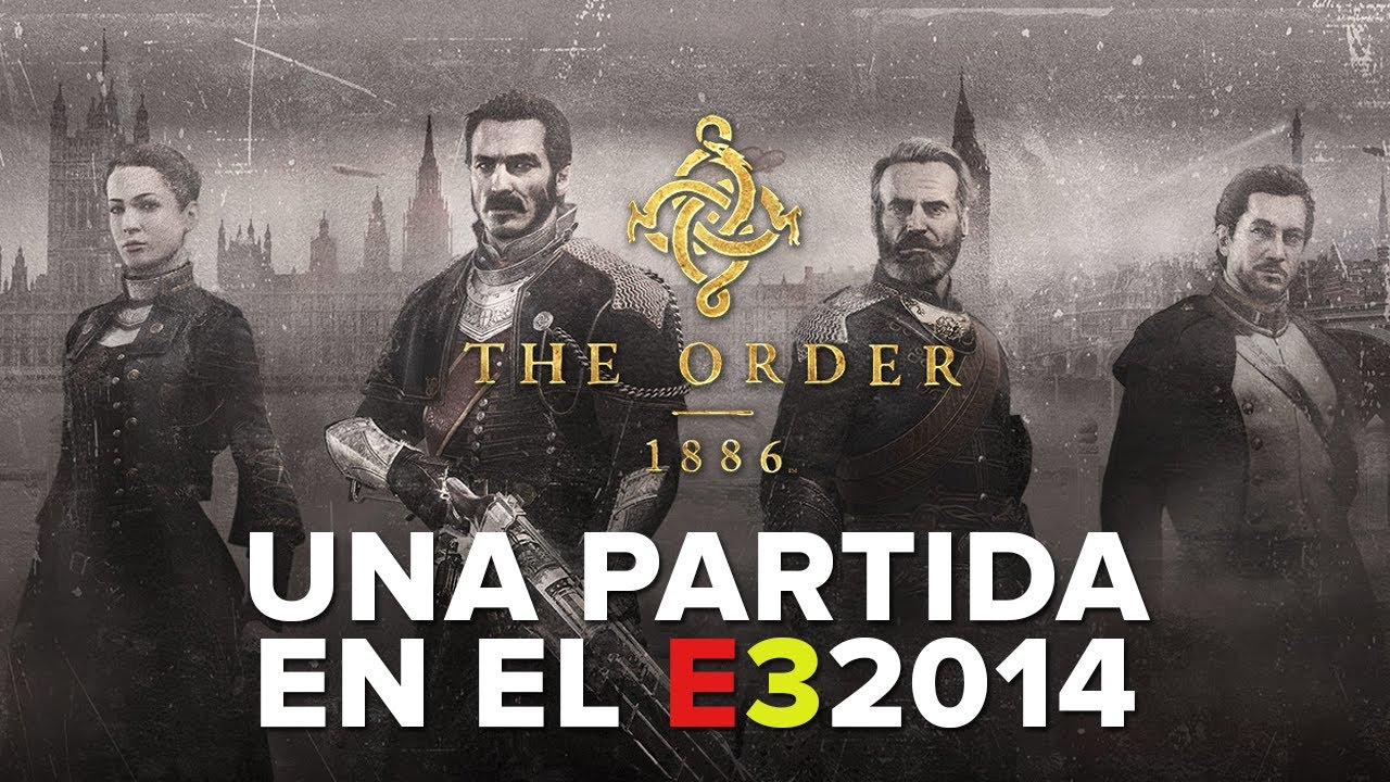 Jugamos a The Order 1886: Visualmente espectacular - Gameplay E3 2014