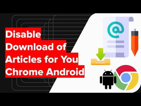 How to Disable Auto Download of Articles for You in Chrome Android?