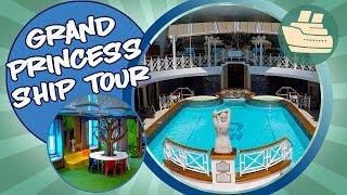Grand Princess Ship Tour