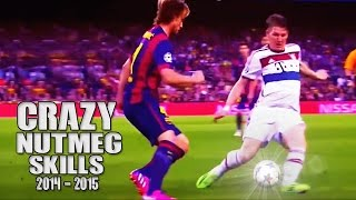 Crazy Nutmeg Skills ● 2014/2015 | HD