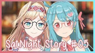 【SatNight Story #05】 Read a Love Story ft. Layla Alstroemeria