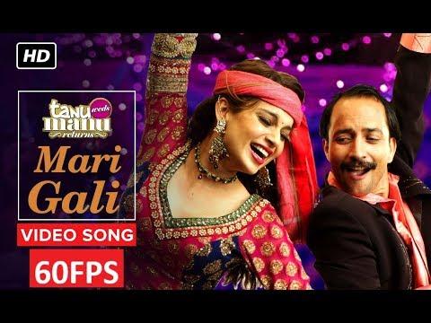 [60FPS] Sadi Gali Full HD Video Song Tanu Weds Manu   Ft. Kangna Ranaut, R Madhavan