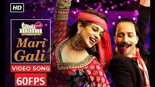 [60FPS] Sadi Gali Full HD Video Song Tanu Weds Manu | Ft. Kangna Ranaut, R Madhavan