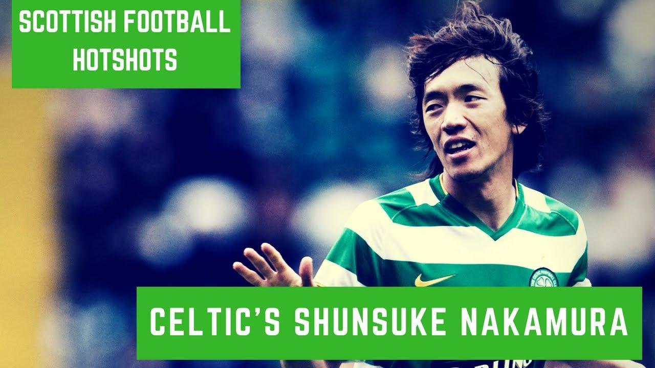 reputable site b7abd 5189e Scottish Football Hotshots - Shunsuke Nakamura