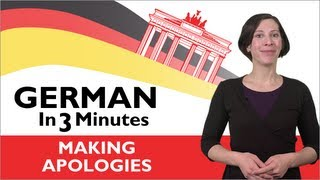 Learn German - German in Three Minutes - Making Apologies