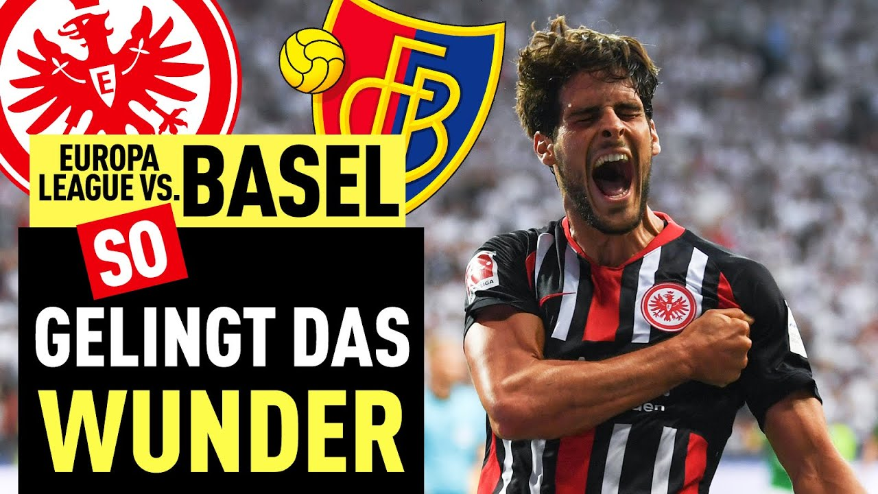 Kann Eintracht Frankfurt das Wunder gegen Basel schaffen?
