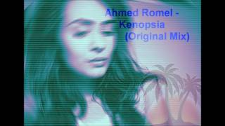 Ahmed Romel Kenopsia Original Mix