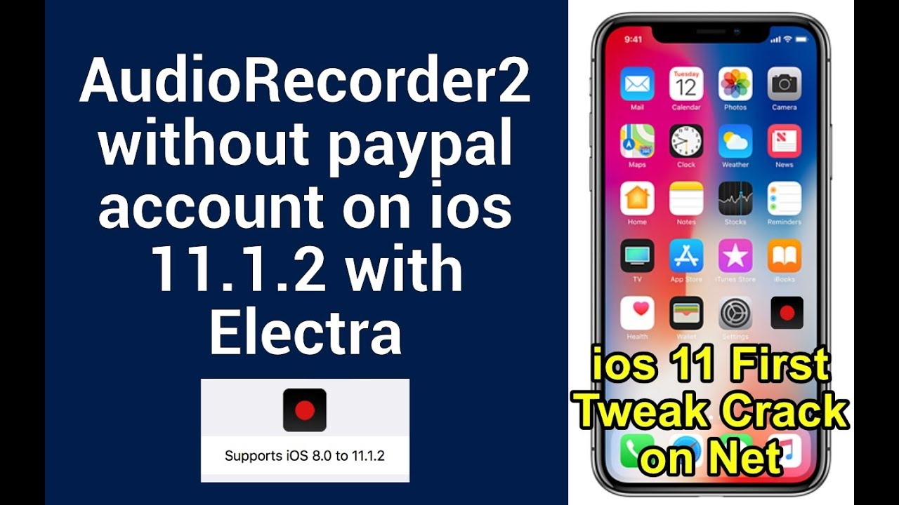AudioRecorder 2 on ios 11 1 2 cracked without cydia :)