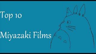 Top 10 Miyazaki Films