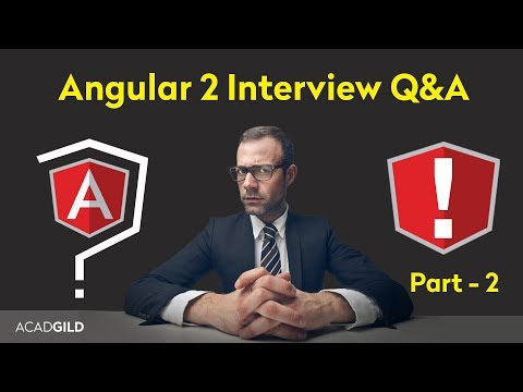 Angular Interview Questions 2017 - Part 2 | Angular 2 Interview Question And Answers 2017
