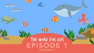 The Word for Kids: Episode 1