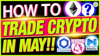 MOST SUCCESSFUL BITCOIN AND ALTCOIN TRADING STRATEGY FOR MAY!