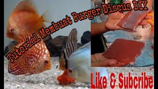 Tutorial Membuat Burger Discus Sendiri