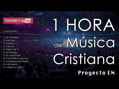 1 HORA de Nueva MÚSICA CRISTIANA (Alabanza y Adoración) - CD Proyecto En