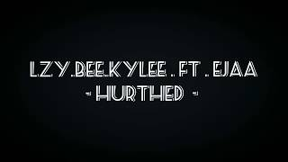Video Lagu Galau Keren AbisLZYBEEKYLEE FT EJaa - HURTHED ( Music Video ) download MP3, 3GP, MP4, WEBM, AVI, FLV Juli 2018
