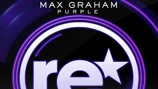 Max Graham - Purple (Original Mix)