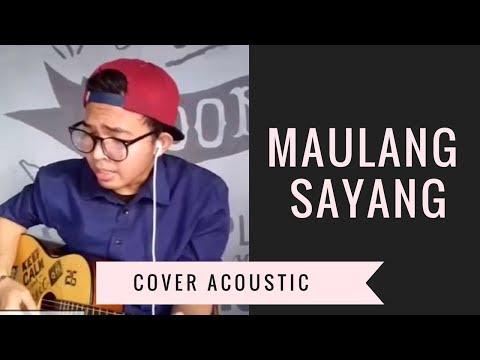 MAULANG SAYANG + Lirik (Cover By Rofi Muliawan)