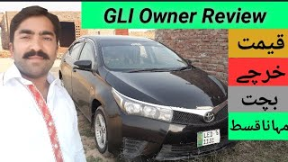 Toyota Corolla GLI Owner Review Detailed | GLI Review | GLI Price Expens & Profit | Abdul Wahid Khan