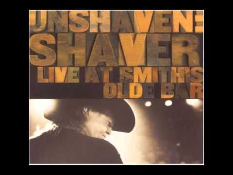 The Hottest Thing In Town  - Shaver Live At Smith's Olde Bar