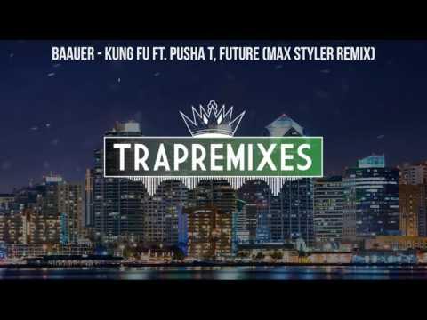 Baauer - Kung Fu ft. Pusha T, Future (Max...