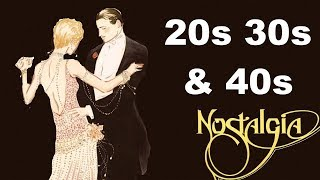 Best 20s Jazz, 30s Jazz and 40s Jazz and Swing Collection of 20s, 30s and 40s Music Mix