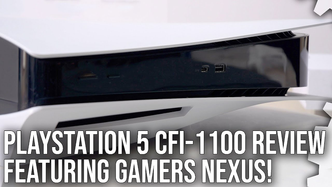 Download The New PlayStation 5 CFI-1100 Review - Featuring @Gamers Nexus!