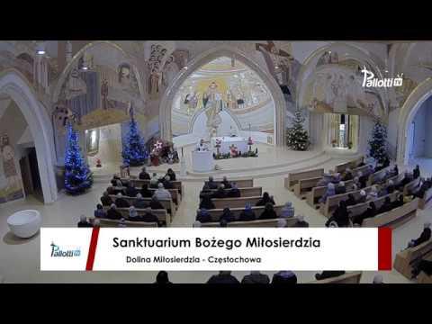 Homilia: Ks. Marek Rogeński SAC (Dolina Miłosierdzia - Częstochowa)