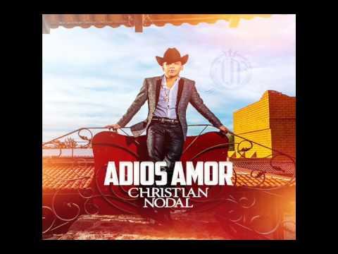 Adiós amor letra  Christian Nodal