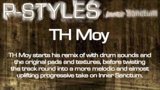P-Styles - Inner Sanctum (TH Moy Remix)